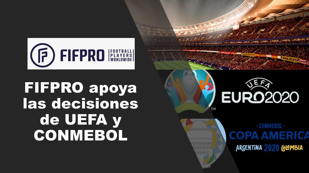 FIFPRO apoya las decisiones de posponer la Eurocopa y la Copa América