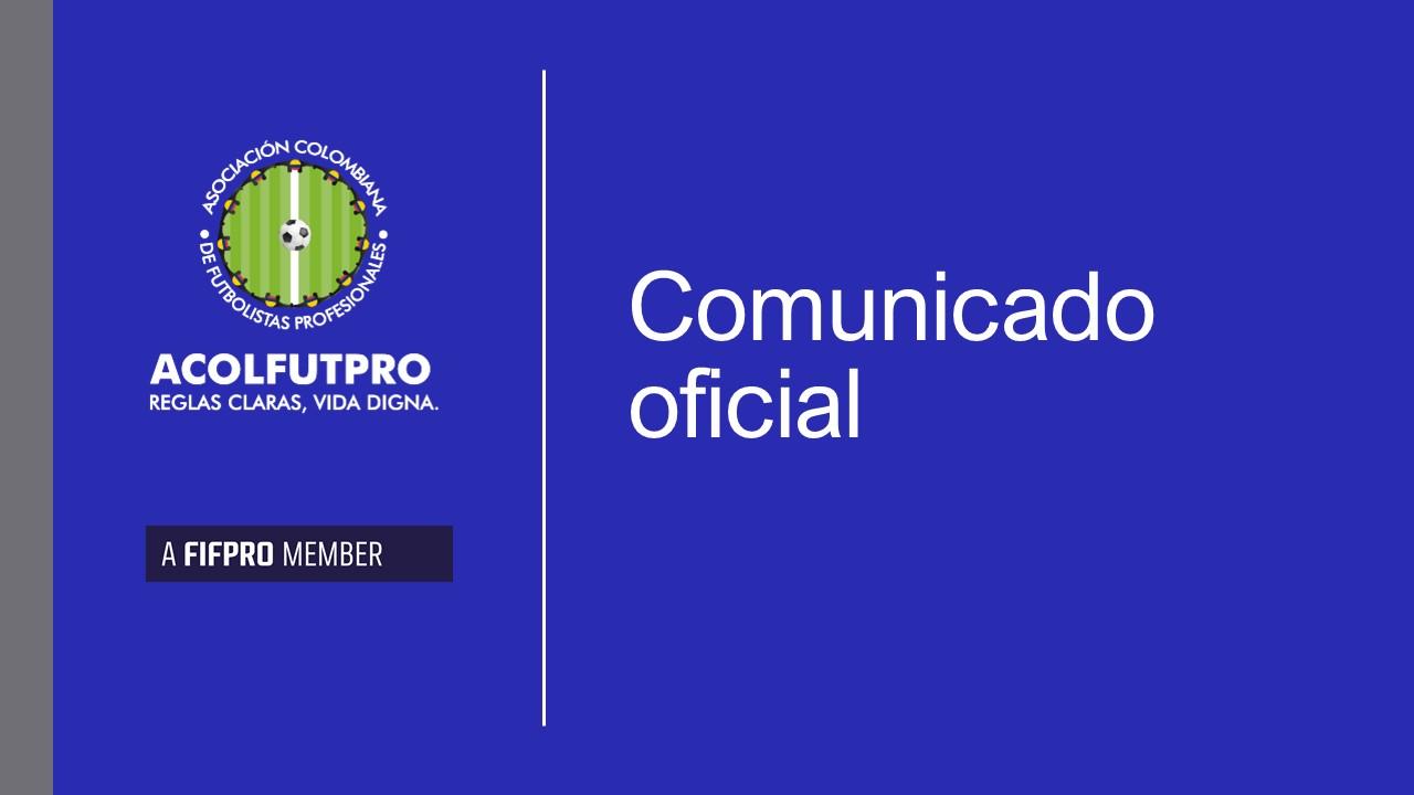 Comunicado: ACOLFUTPRO emprende acciones frente a los abusos contra los futbolistas