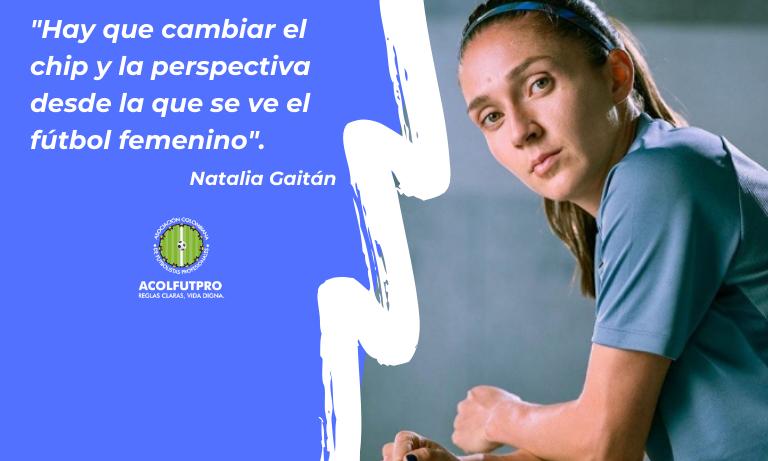#MujeresFutbolistas | Natalia Gaitán