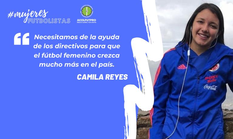 #MujeresFutbolistas | Camila Reyes tiene muy claro por qué debe seguir luchando por su profesión