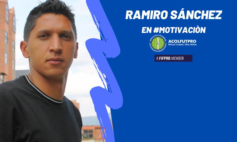#MotivaciónACOLFUTPRO | Ramiro Sánchez y su proyecto para mejorar el estilo de vida del futbolista