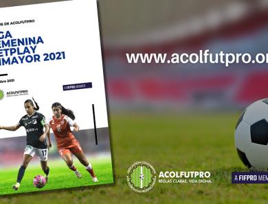 Informe de ACOLFUTPRO sobre la Liga Femenina BetPlay Dimayor 2021